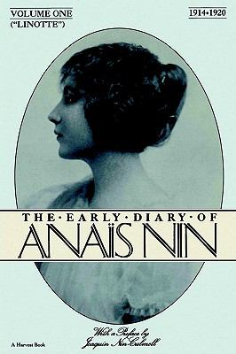 Linotte The Early Diary of Anais Nin, 1914-1920