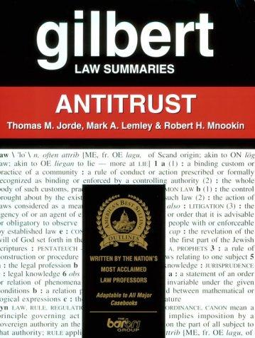 Gilbert Law Summaries: Antitrust