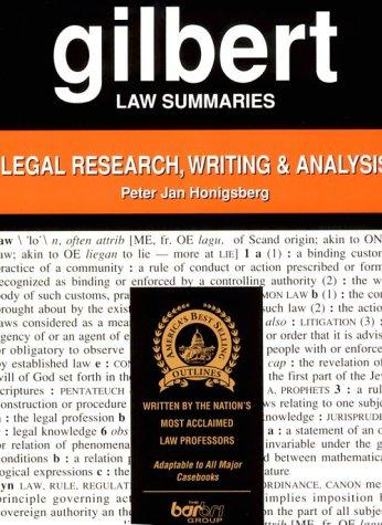 Gilbert Law Summaries: Legal Research, Writing & Analysis