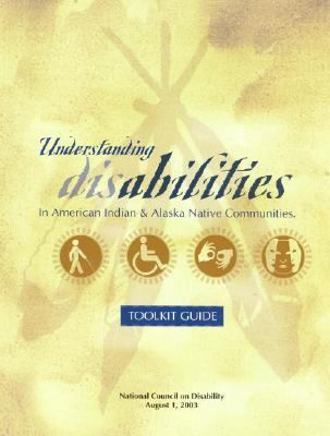 Understanding Disabilities in American Indian and Alaska Native Communities : Toolkit Guide
