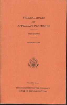 Federal Rules of Appellate Procedure, with Forms, December 31 2006