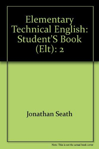 Elementary Technical English: Student's Book (ELT): 2