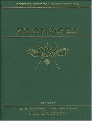Zoonoses Biology, Clinical Practice, and Public Health Control