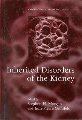 Inherited Disorders of the Kidney Investigation and Management