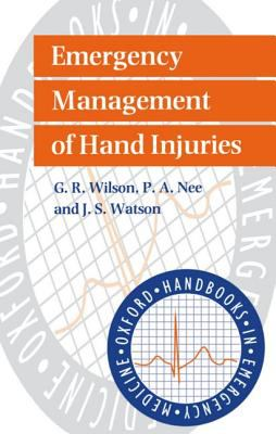 Emergency Management of the Injured Hand