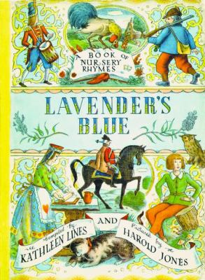 Lavender's Blue A Book of Nursery Rhymes