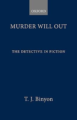 Murder Will out: The Detective in Fiction