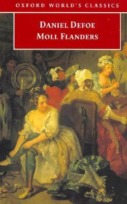 Moll Flanders, & C. The Fortunes and Misfortunes