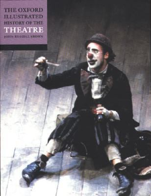 Oxford Illustrated History of Theatre