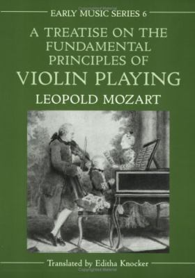 Treatise on the Fundamental Principles of Violin Playing