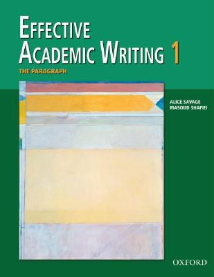 Effective Academic Writing 1 The Paragraph