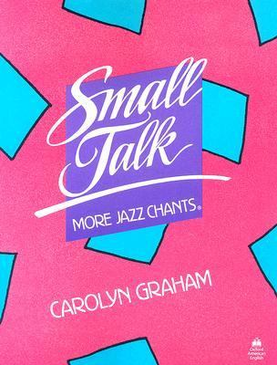 Small Talk More Jazz Chants