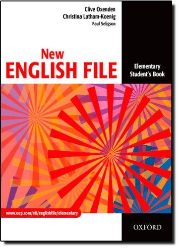 New English File: Elementary: Student's Book: Student's Book Elementary level: Six-Level General English Course for Adults