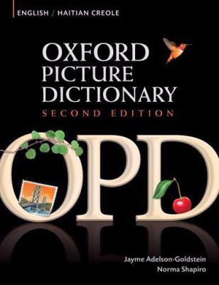 Oxford Picture Dictionary: English/Haitian Creole