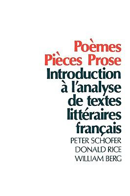 Poemes, Pieces, Prose Introduction a L'Analyse De Texes Litteraires Francais