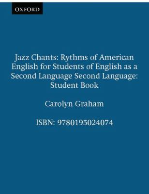 Jazz Chants Rhythms of American English for Students of English As a Second Language