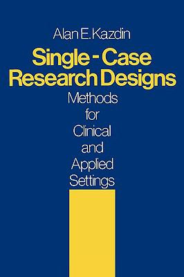 Single Case Research Designs