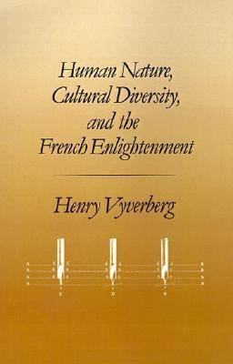 Human Nature, Cultural Diversity, and the French Enlightenment