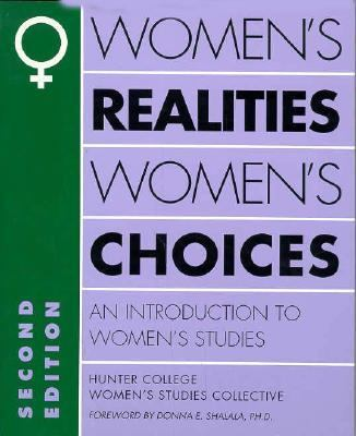 Women's Realities, Women's Choices An Introduction to Women's Studies