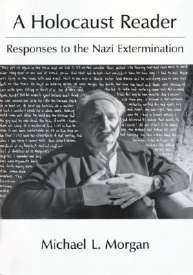 Holocaust Reader Responses to the Nazi Extermination