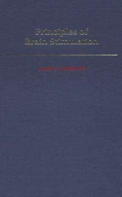 Principles of Brain Stimulation - John S. Yoemans - Hardcover