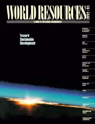 World Resources, 1992-93: A Guide to the Global Environment