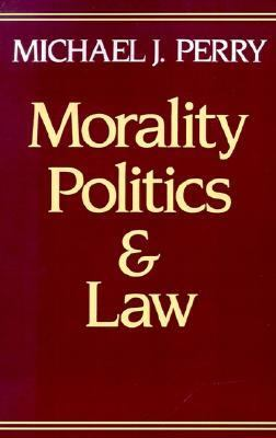 Morality, Politics and Law