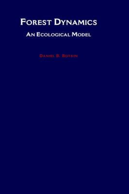 Forest Dynamics An Ecological Model