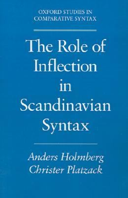 Role of Inflection in Scandinavian Syntax