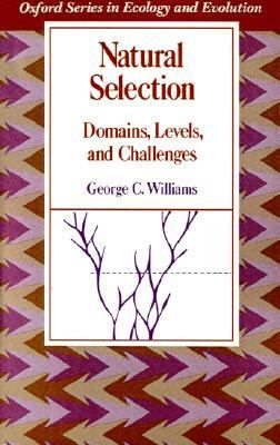 Natural Selection Domains, Levels, and Challenges