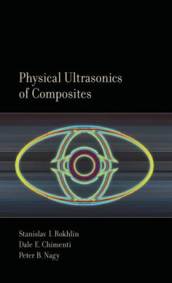 Physical Ultrasonics of Composites
