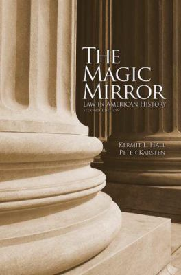 Magic Mirror Law In American History