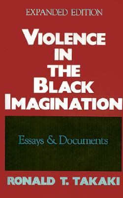 Violence in the Black Imagination Essays and Documents