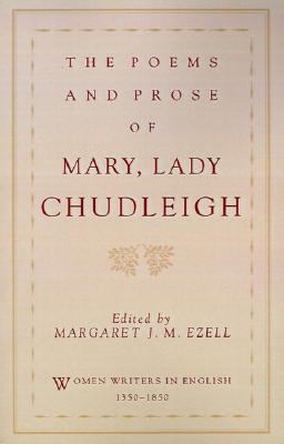 Poems and Prose of Mary, Lady Chudleigh