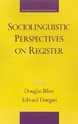 Sociolinguistic Perspectives on Register
