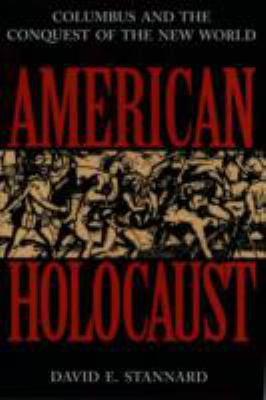 American Holocaust The Conquest of the New World