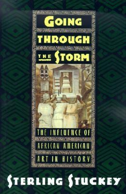Going Through the Storm The Influence of African American Art in History