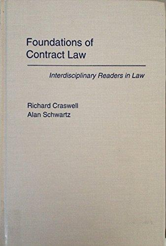 Foundations of Contract Law (Interdisciplinary Readers in Law)