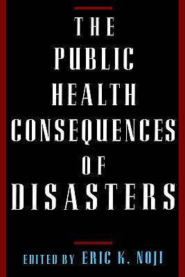 Public Health Consequences of Disasters