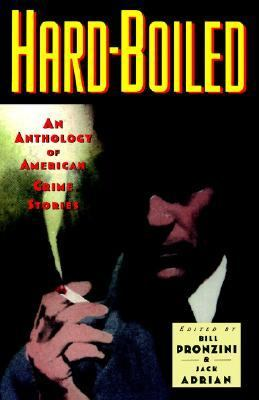 Hardboiled An Anthology of American Crime Stories