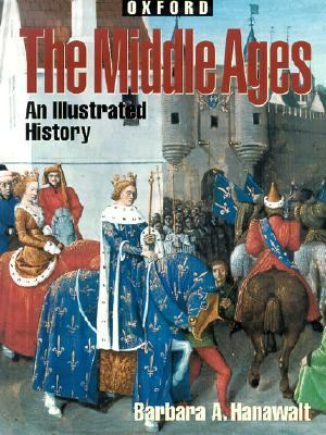 Middle Ages An Illustrated History