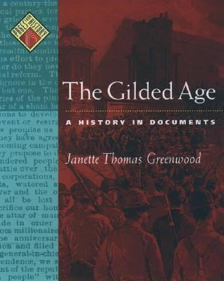 Gilded Age A History in Documents
