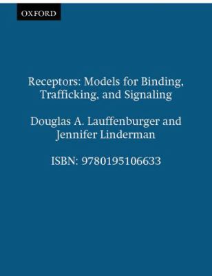Receptors Models for Binding, Trafficking, and Signaling