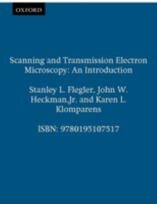 Scanning and Transmission Electron Microscopy An Introduction