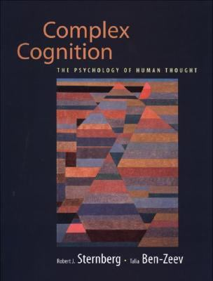 Complex Cognition The Psychology of Human Thought