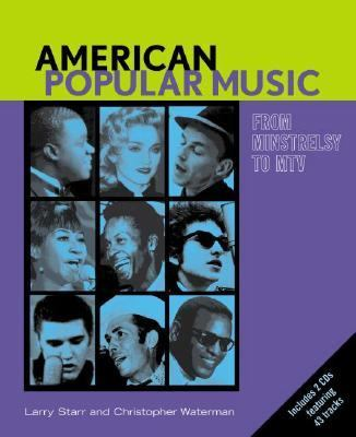 American Popular Music From Minstrelsy to Mtv