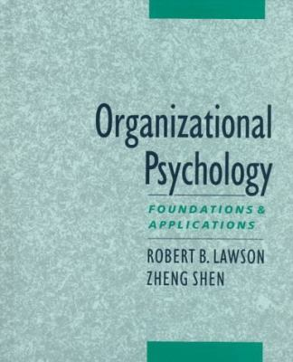 Organizational Psychology Foundations and Applications
