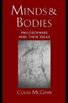 Minds and Bodies Philosophers and Their Ideas