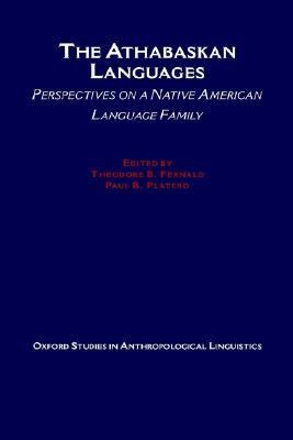 Athabaskan Languages Perspectives on a Native American Language Family