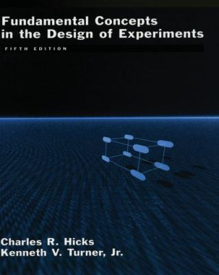 Fundamental Concepts in the Design of Experiments
